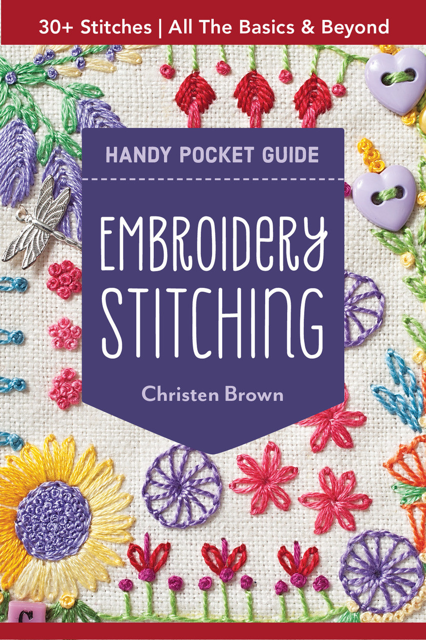 Get the pocket guide to embroidery that everyone's talking about—a sixty-four page mini book perfect to take on the go! With over thirty essential embroidery stitches, this all-in-one reference is ideal for hand stitchers, crazy quilters, and free-form embroiderers. Learn the best stabilizers and thread for embroidery, then branch out with eye-catching embellishments. This petite paperback is the perfect size for your purse or embroidery kit—a great gift for all sewists!