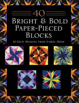 40 Bright & Bold Paper-Pieced Blocks Print-on-Demand Edition
