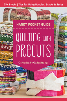 Get the most out of your precuts with this pint-sized guide to precut squares, strips, and bundles! Learn how many precuts to buy for any size quilt, from crib to king. Get cutting tips for layer cakes, charm squares, and fat quarters, with easy half-square triangles from precuts. Never be stumped at the quilt store again with this forty-eight page mini guide to precut names and sizes, plus twenty-five dynamic quilt blocks to sew.