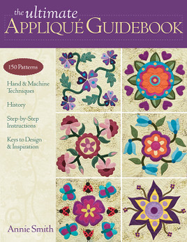 The Ultimate Applique Guidebook