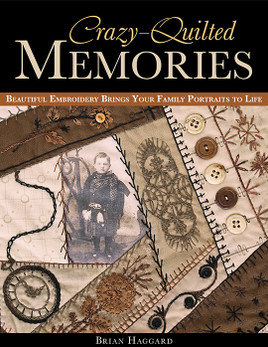 Crazy-Quilted Memories