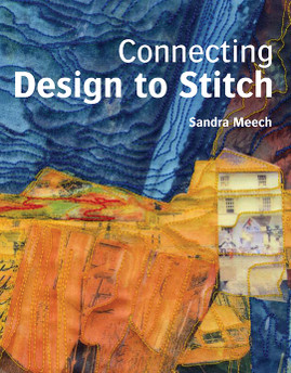 Connecting Design to Stitch by Sandra Meech