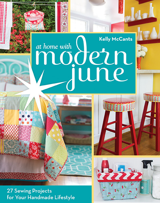 At Home with Modern June: 27 Sewing Projects for Your Handmade Lifestyle by Kelly McCants #athomewithmodernjune
