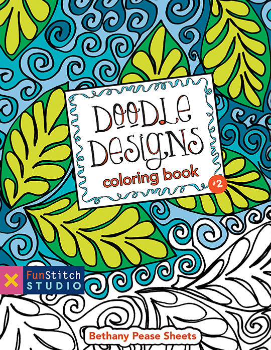 Doodle Designs Coloring Book 18 Fun See How Colors Play Together Creative Ideas