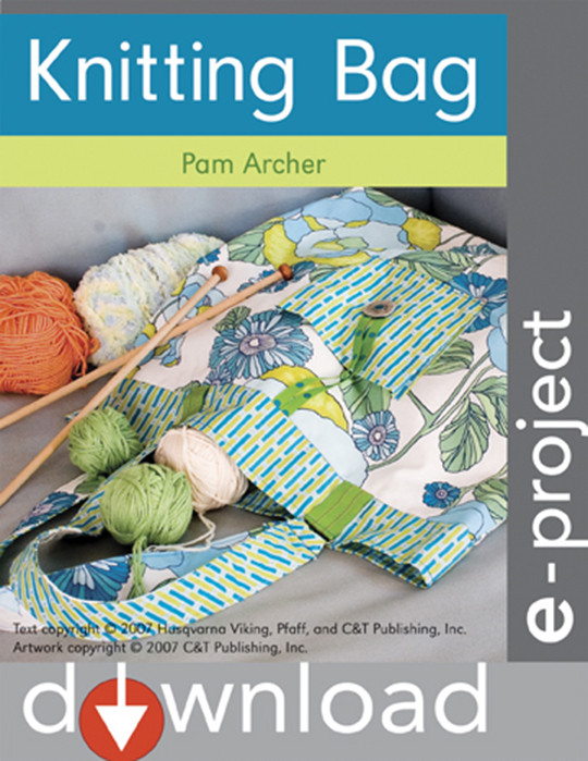 Knitting Unit Project : Knitting bag eproject c t publishing
