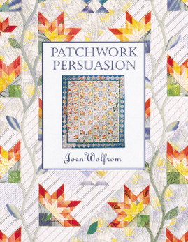 Patchwork Persuasion Print-on-Demand Edition