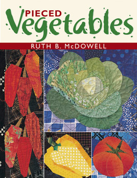 Pieced Vegetables Print-on-Demand Edition