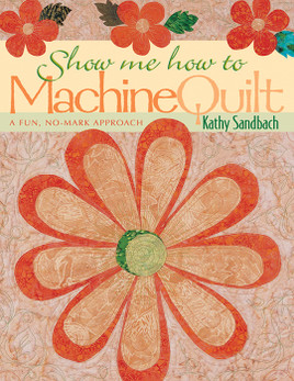 Show Me How to Machine Quilt Print-on-Demand Edition