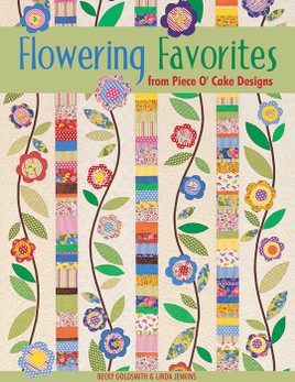 Flowering Favorites from Piece O' Cake Designs Print-on-Demand Edition