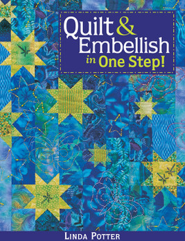Quilt & Embellish in One Step! Print-on-Demand Edition