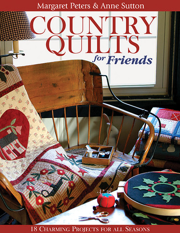 Country Quilts for Friends Print-on-Demand Edition
