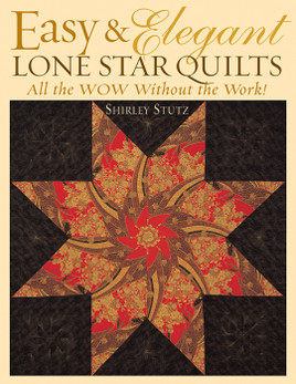Easy & Elegant Lone Star Quilts Print-on-Demand Edition