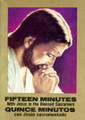 FIFTEEN MINUTES / 15 MINUTOS
