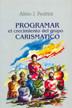 PROGRAMAR EL CRECIMIENTO DEL GRUPO CARISMATICO