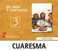 CD EN MISA Y CANTANDO CUARESMA