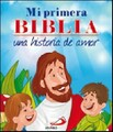 MI PRIMERA BIBLIA UNA HISTORIA DE AMOR BOLSILLO