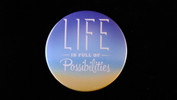 "Life Is Full Of Possibilities | 3 1/2"" Magnet"