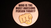 "Who Is The Most Awesome Person | 3 1/2"" Magnet"