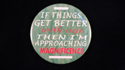 "If things get better with age.. | 3 1/2"" Magnet"