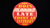 "Does running late.. | 3 1/2"" Magnet"