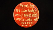 "Families are like fudge.. | 3 1/2"" Magnet"