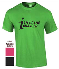 I am a Game Changer T-shirt
