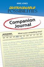 Unreasonable Possibilities Companion Journal