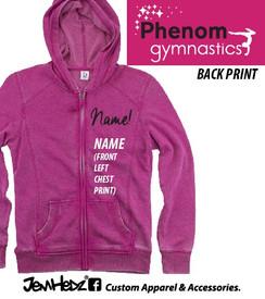 Fuchsia Phenom Ladies'/Girls' Full-Zip Hooded Sweatshirt with Phenom Gymnastics logo on back  Personalized name on front included!