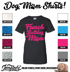 Black Ladies' Fit Short Sleeve T-Shirt with French Bulldog Mom logo