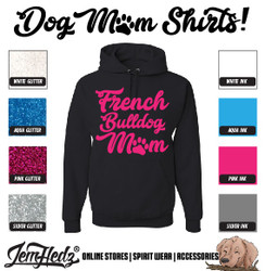 Black Hoodie with French Bulldog Mom logo
