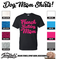 Black Short Sleeve T-Shirt with French Bulldog Mom logo