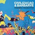 Civilizacao & Barbarye