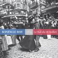 Bastille Day - Le Bal du 14 Juillet