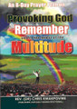 An 8-Day Prayer Plan on Provoking God to Remember you in the midst of the Multitude