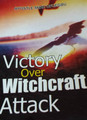 Victory Over Witchcraft Attack