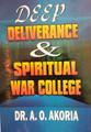 Deep Deliverance and Spiritual War College