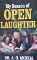 My Season of Open Laughter