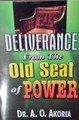 Deliverance from The Old Seat of Power