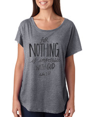 For Nothing Is Impossible With God T-Shirt