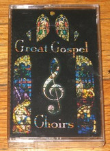 GREAT GOSPEL CHOIRS - V.A.