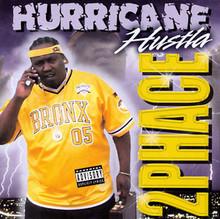 2PHACE - Hurricane Hustla