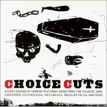 CHOICE CUTS - Wicked Sounds Of Horror V.A.