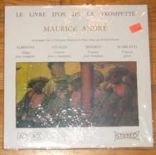 ANDRE, MAURICE - Le Livre D'Or De La Trompette