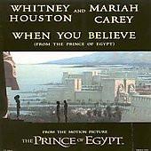 HOUSTON, WHITNEY & Mariah Carey - When You Believe