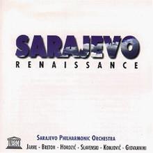 SARAJEVO PHILHARMONIC - Sarajevo Renaissance