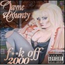COUNTY, JAYNE - F**k Off 2000