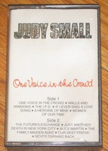 SMALL, JUDY - One Voice In The Crowd