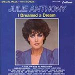 ANTHONY, JULIE - I Dreamed A Dream