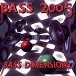 BASS DIMENSIONS - BASS 2005
