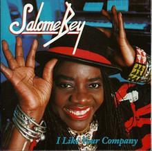 BEY, SALOME - I Like Your Company